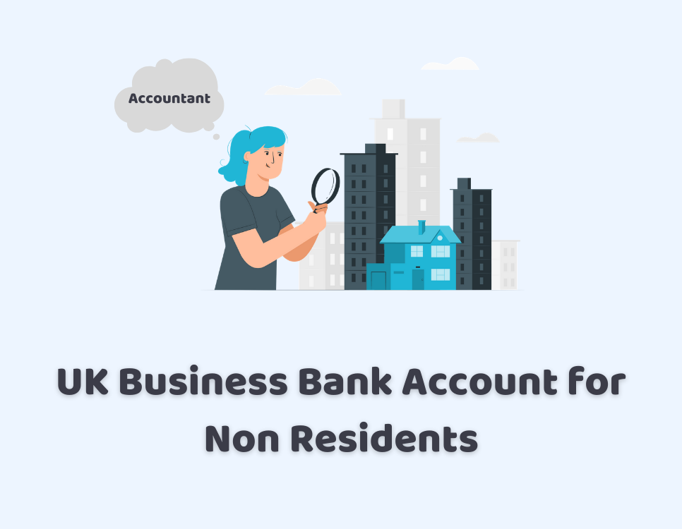 UK Business Bank Account for Non Residents