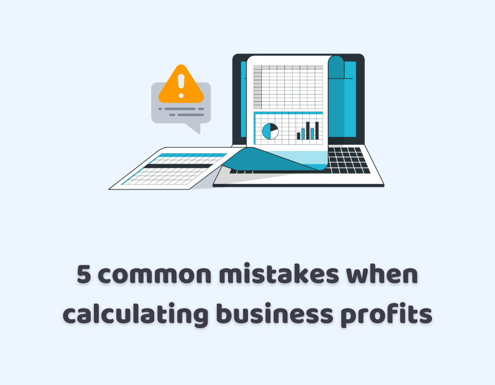 common mistakes when calculating business profits