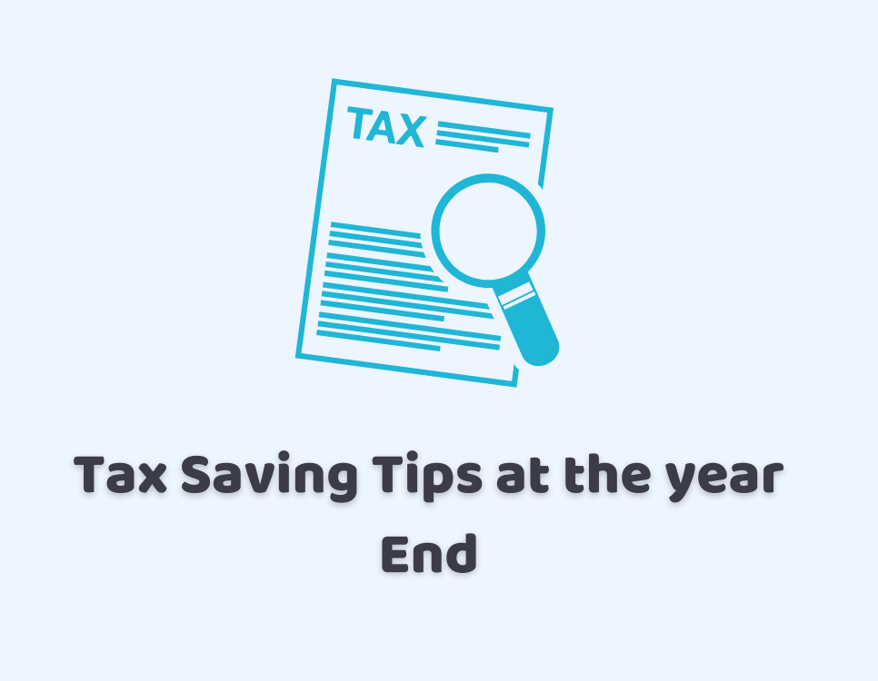 Tax Saving Tips At the Year End