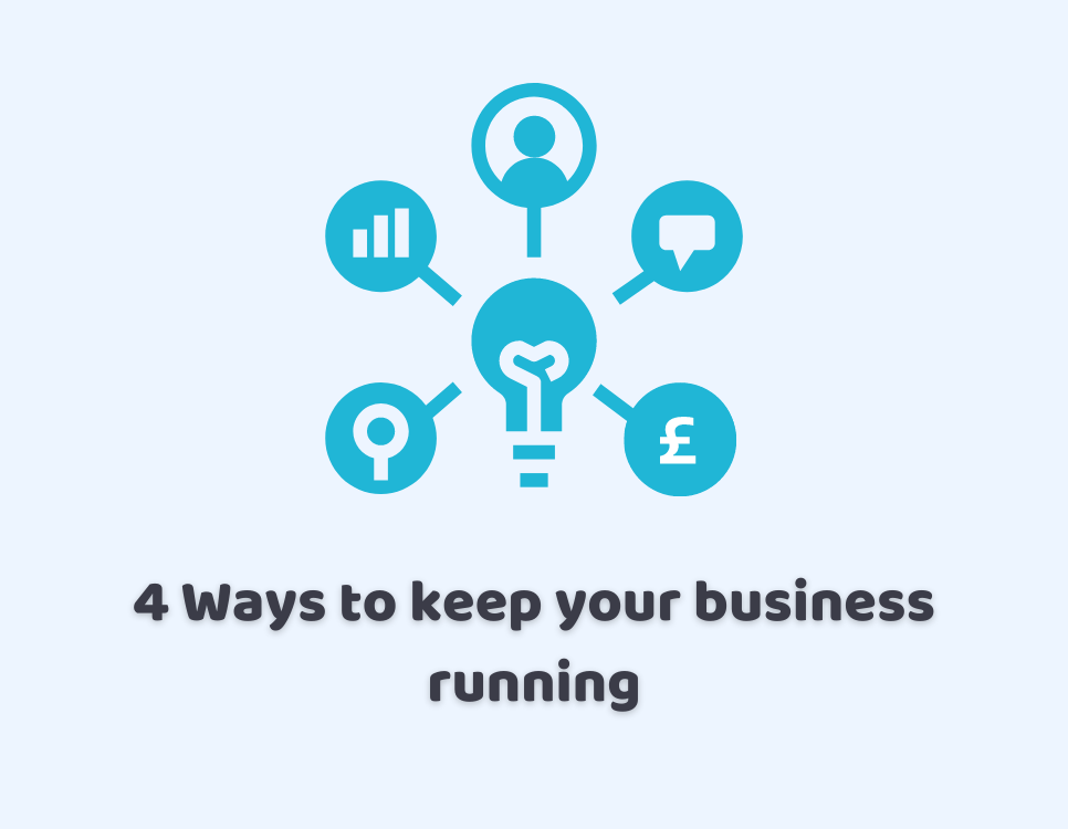 Ways to keep your business running