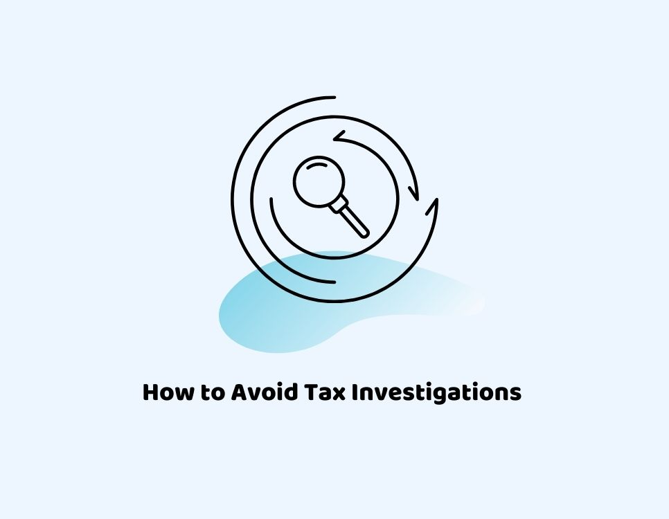 How to Avoid Tax Investigation
