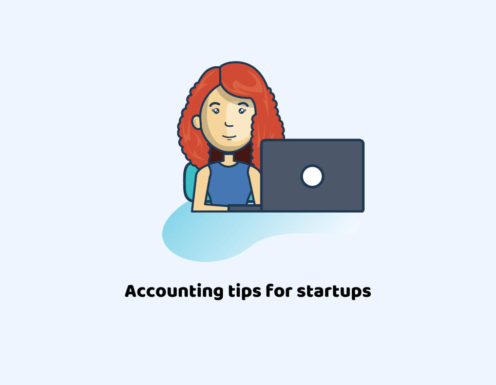 Three Essential Accounting Tips for Startups