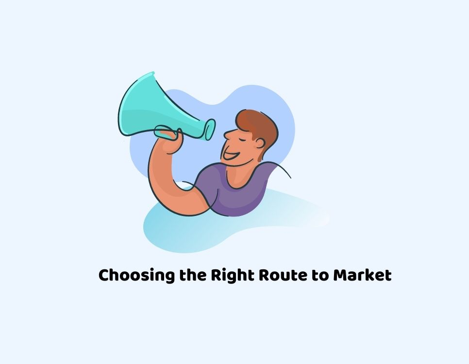 Choose the right route to market