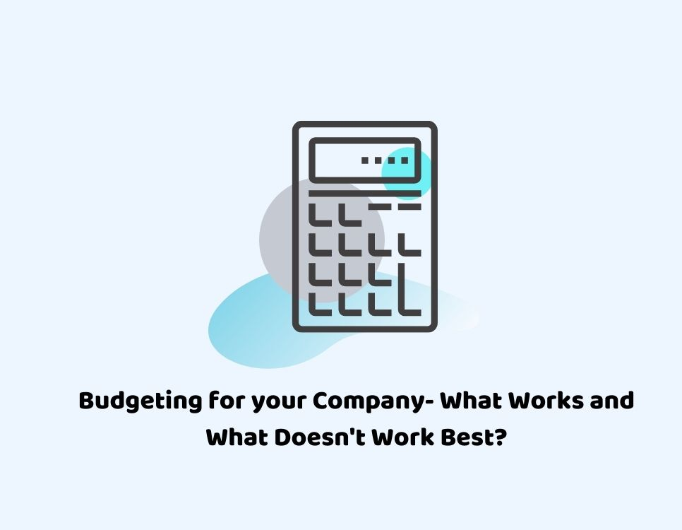 Budgeting your company