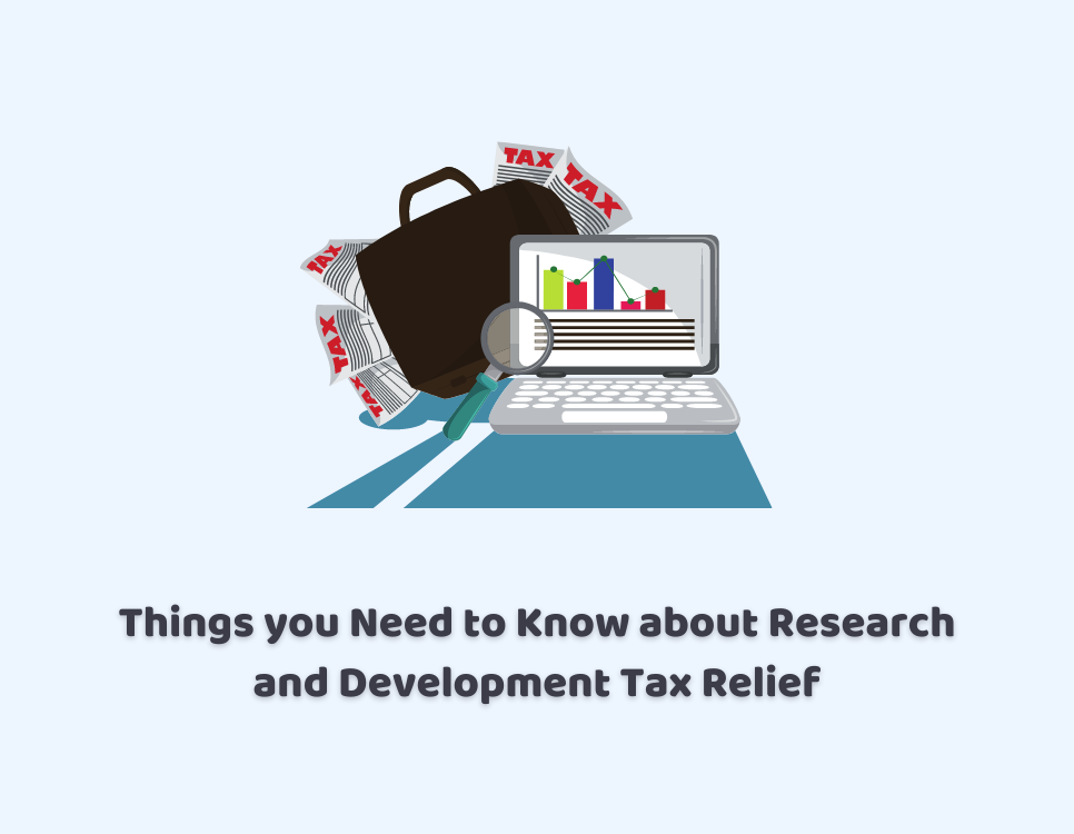 Things you Need to Know about Research and Development Tax Relief