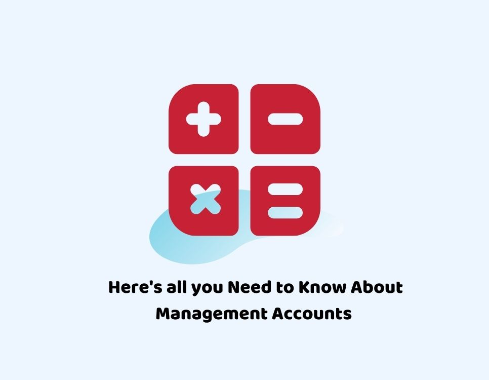 Here's all you Need to Know About Management Accounts
