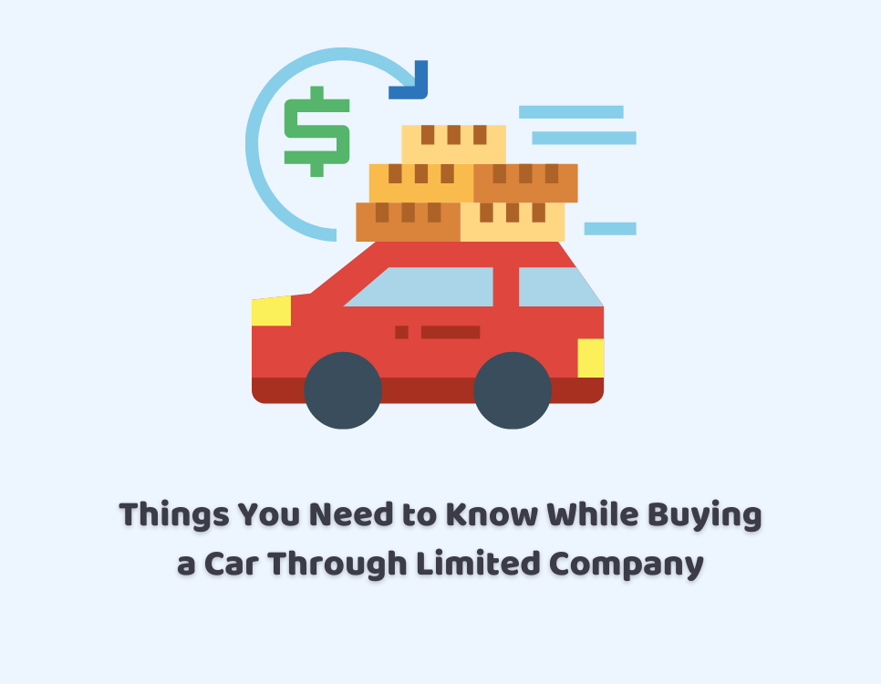 Things You Need to Know While Buying a Car Through Limited Company