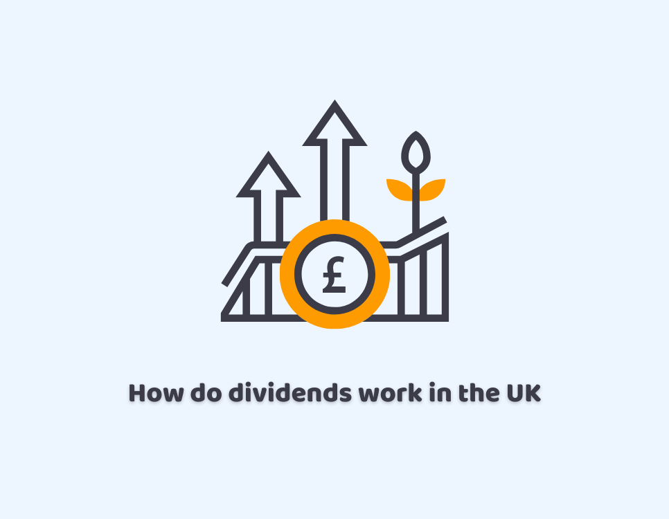 How do dividends work in the UK