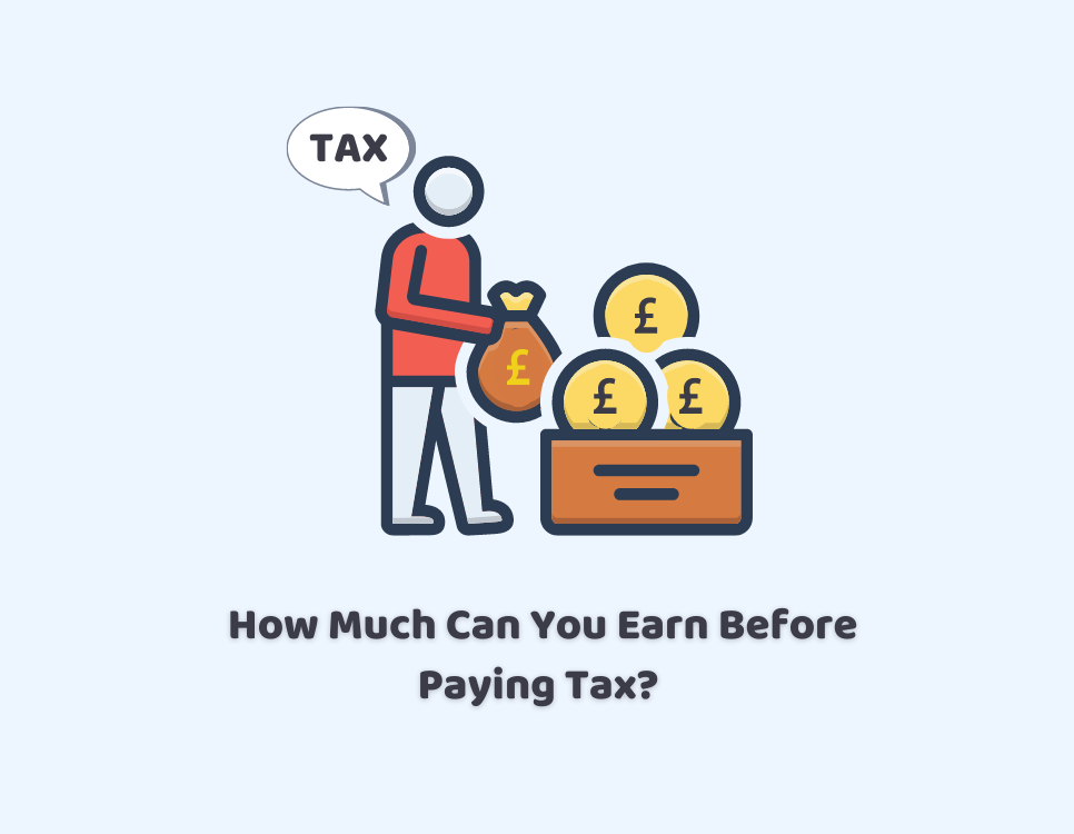 How Much Can You Earn Before Paying Tax