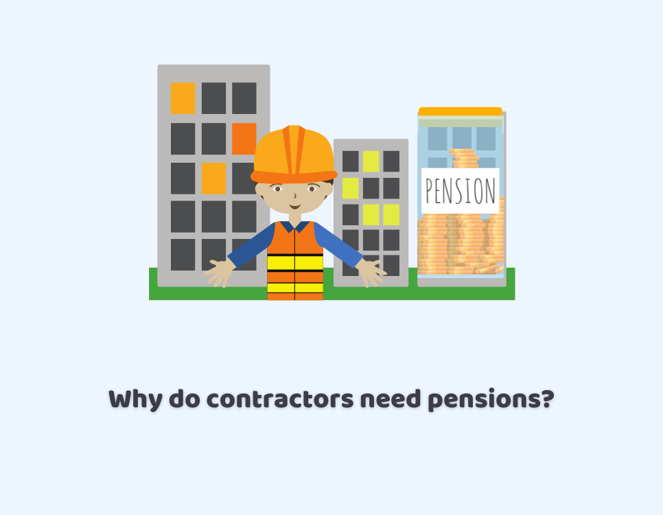 Why Do Contractors Need Pensions?
