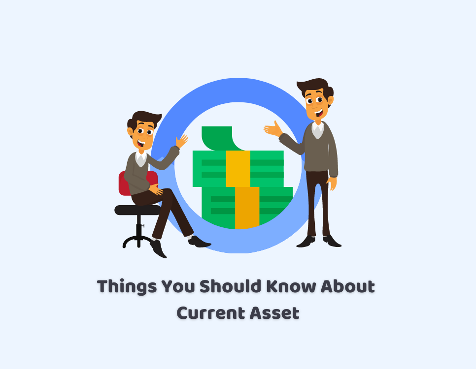 What are Current Assets