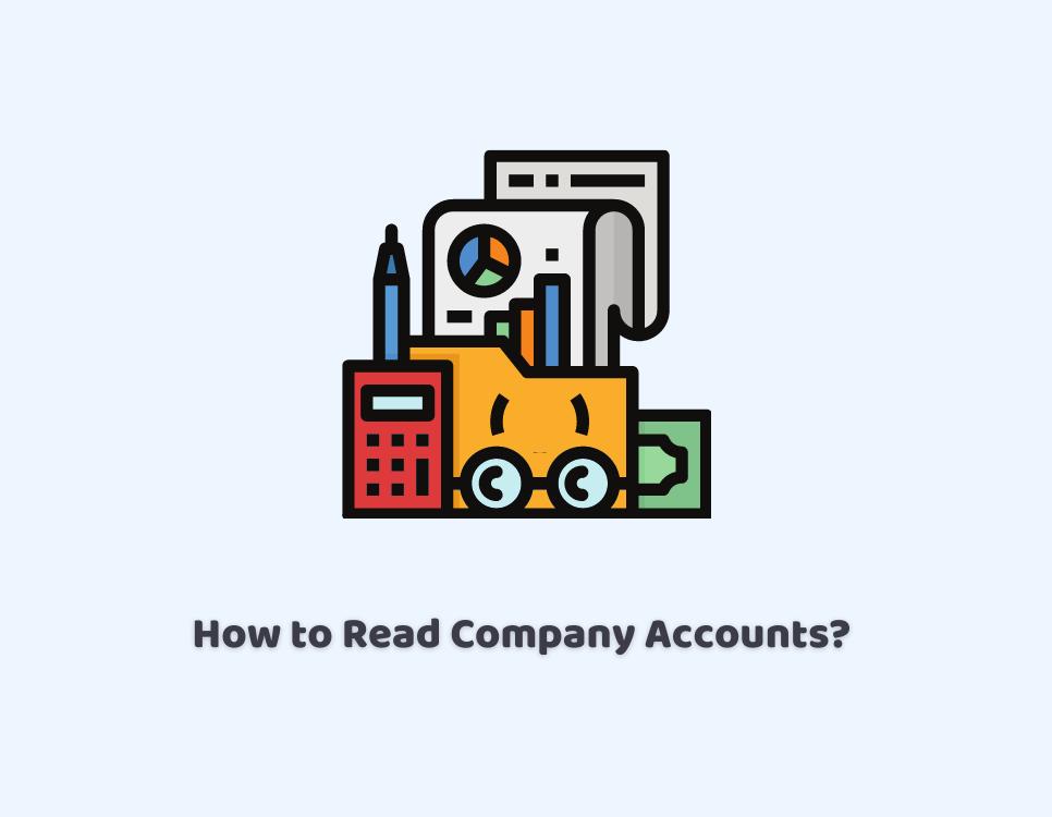 How to Read Company Accounts?