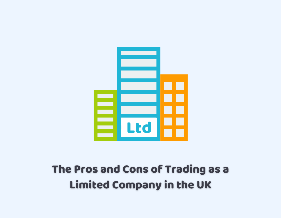 Pros and Cons of Trading as a Limited Company in the UK