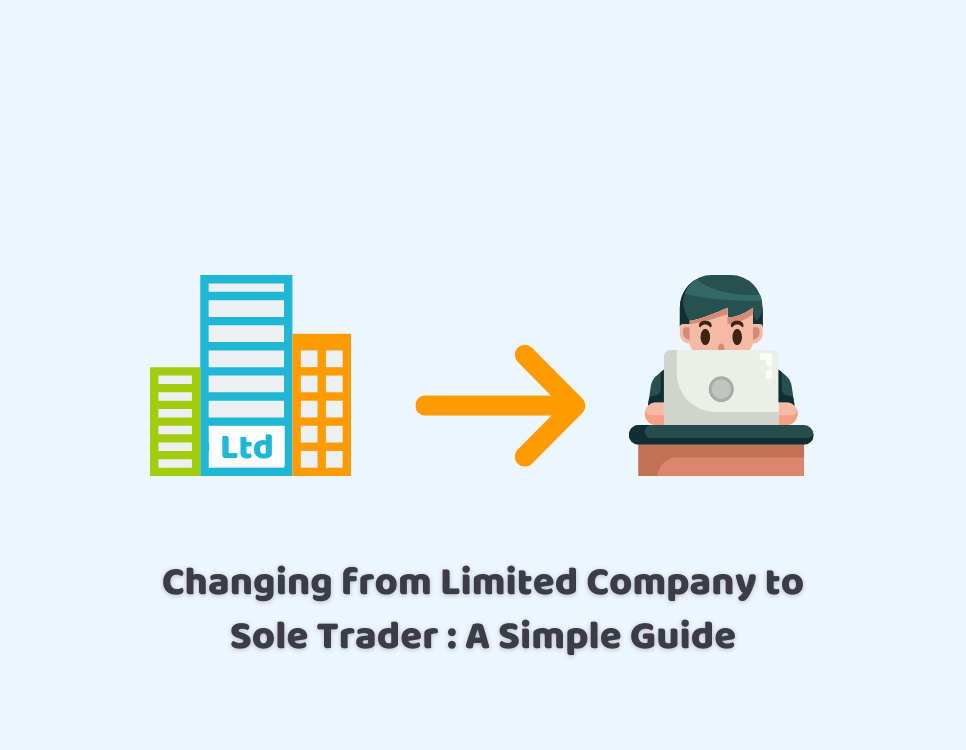 changing from a limited company to a sole trader