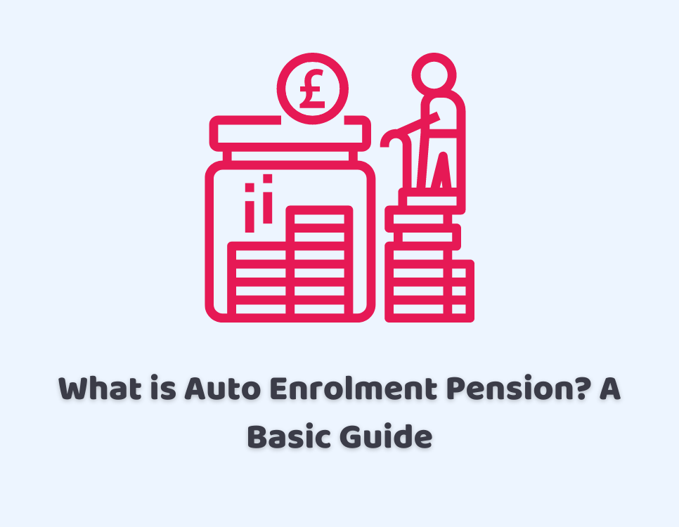 Auto Enrolment Pension