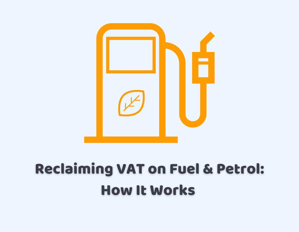 Reclaiming vat on fuel