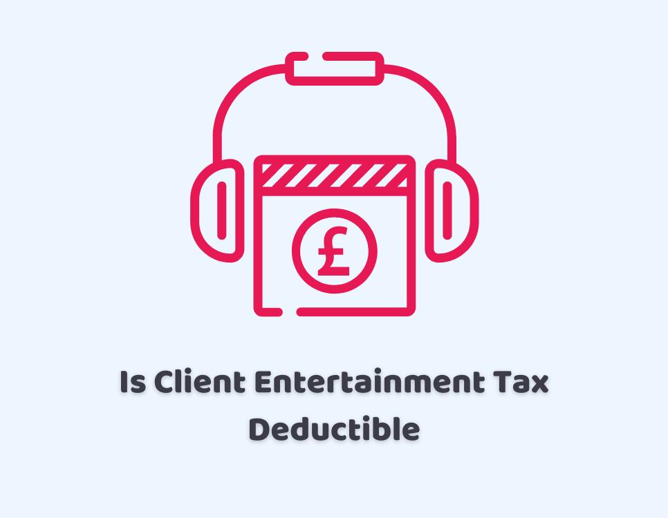 Is Client Entertainment Tax Deductible