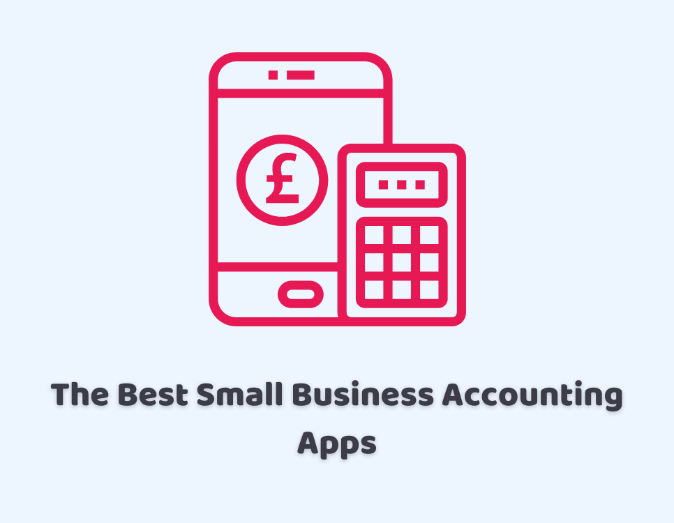 The Best Small Business Accounting Apps – Basic Guide