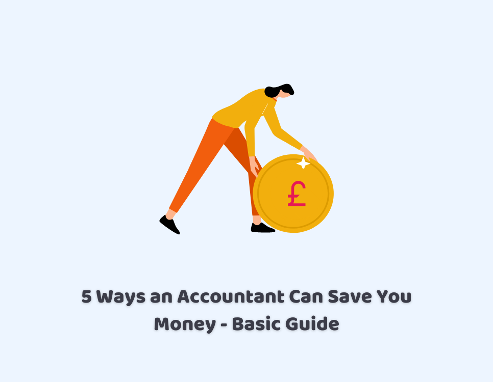 Ways an accountant can save you money