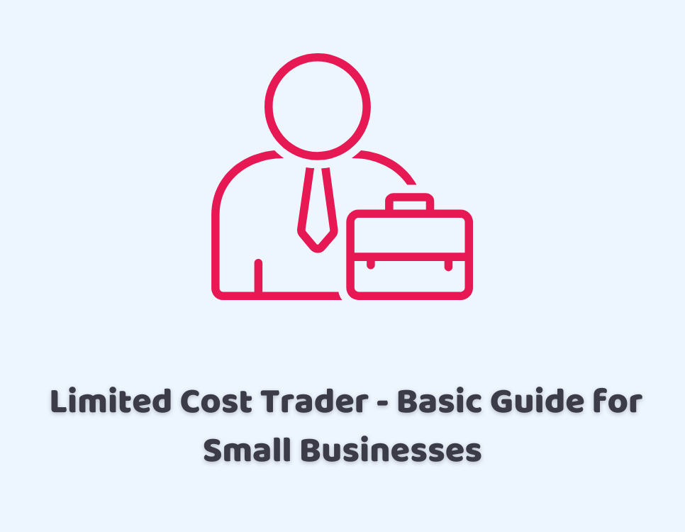 Limited Cost Trader – Basic Guide for Small Businesses