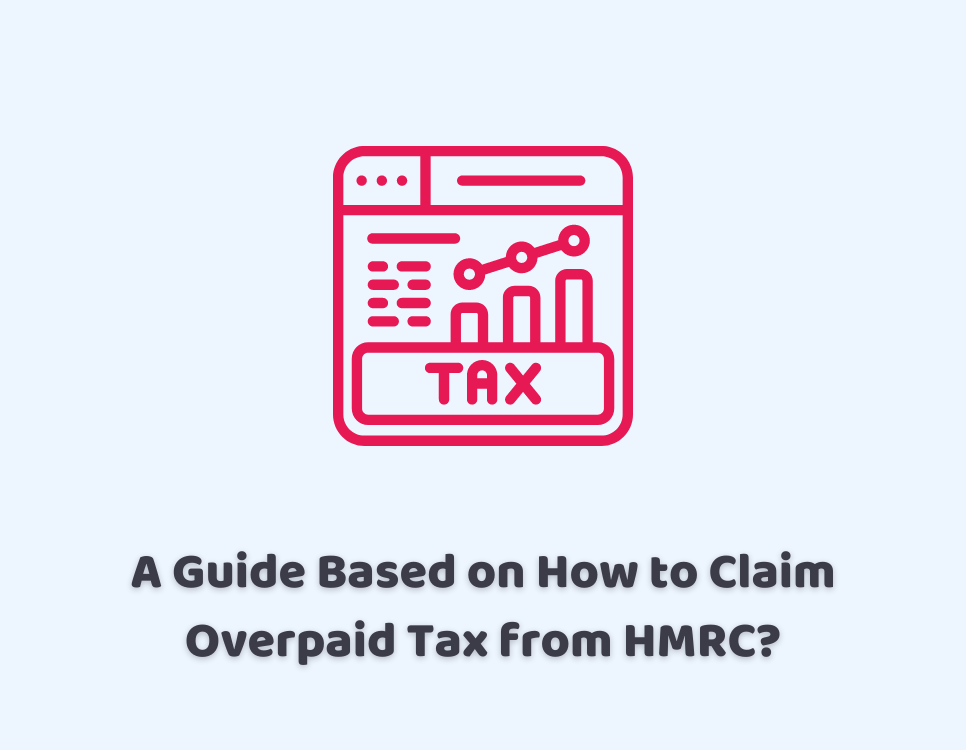 how to claim overpaid tax