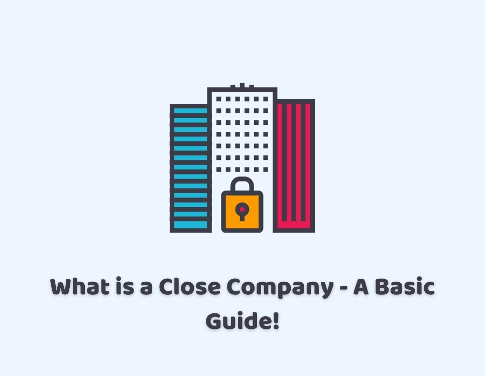 what is a close company